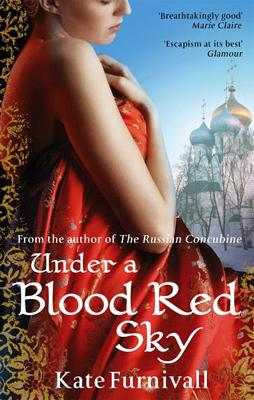 Under A Blood Red Sky by Kate Furnivall