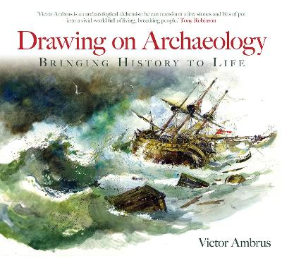 Drawing on Archaeology by Victor Ambrus