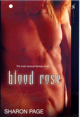 Blood Rose by Sharon Page