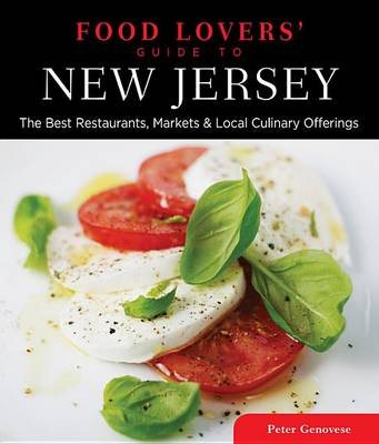 Food Lovers' Guide to (R) New Jersey by Peter Genovese