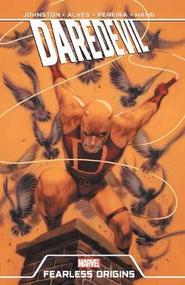 Daredevil: Fearless Origins by Anthony Johnston