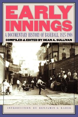 Early Innings by Dean A. Sullivan