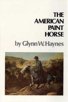 American Paint Horse by G.W. Haynes