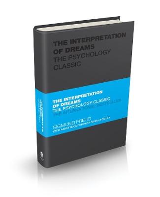 The Interpretation of Dreams: The Psychology Classic by Sigmund Freud