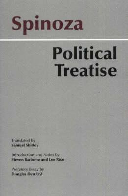 Spinoza: Political Treatise by Baruch Spinoza