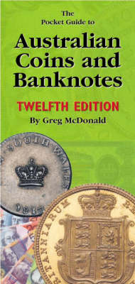 The Pocket Guide to Australian Coins and Banknotes by Greg McDonald