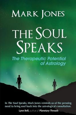The Soul Speaks by Mark Jones