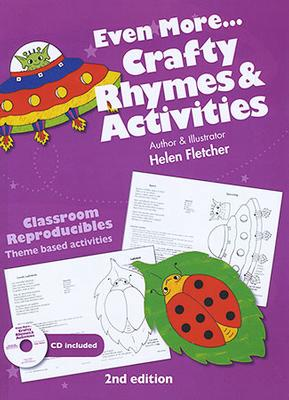 Classroom Reproducibles: Even More...Crafty Rhymes and Activities by Helen Fletcher