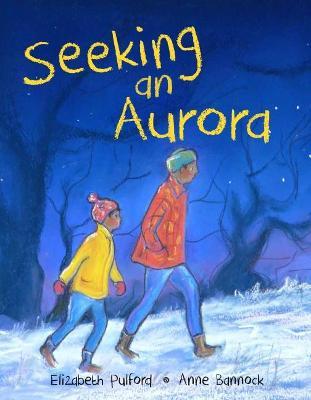 Seeking an Aurora by Elizabeth Pulford
