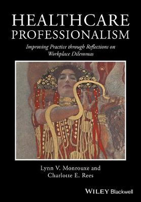 Healthcare Professionalism by Lynn V. Monrouxe