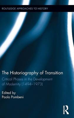 Historiography of Transition by Paolo Pombeni