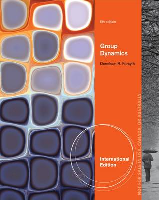 Group Dynamics, International Edition by Donelson Forsyth