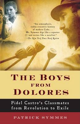 The Boys from Dolores by Patrick Symmes