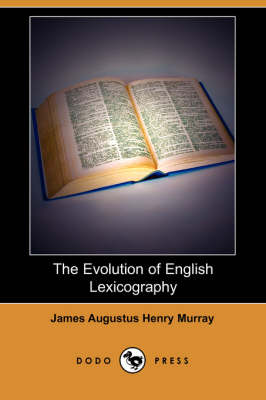 Evolution of English Lexicography (Dodo Press) book