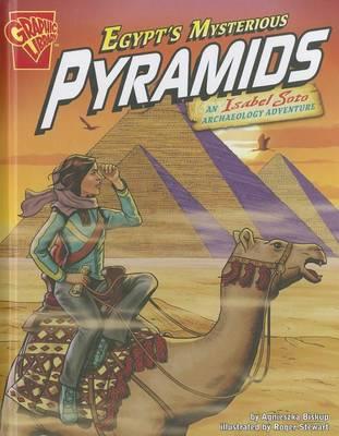 Egypt's Mysterious Pyramids by Agnieszka Biskup