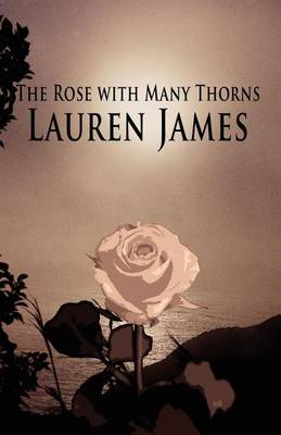 The Rose with Many Thorns by Lauren James