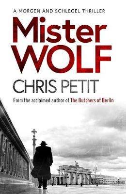 Mister Wolf by Chris Petit