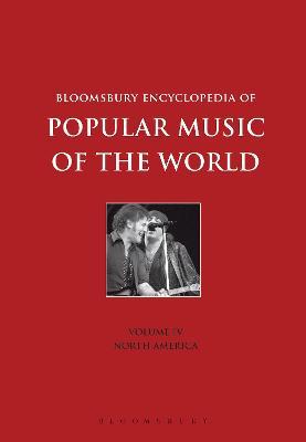 Bloomsbury Encyclopedia of Popular Music of the World Bloomsbury Encyclopedia of Popular Music of the World, Volume 4 Volume 4 by Dr. John Shepherd