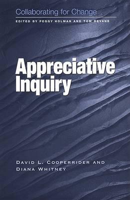 Appreciative Inquiry by David L. Cooperrider