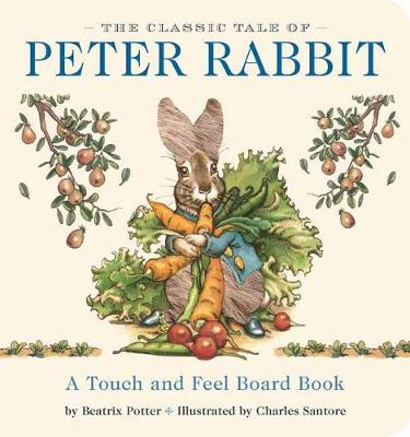 Peter Rabbit Touch & Feel Board Book book