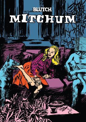 Mitchum by Matt Madden