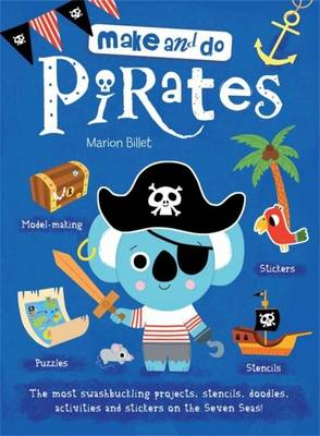 Make & Do - Pirate by Marion Billet