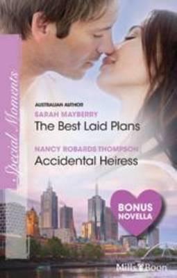 The Best Laid Plans / Accidental Heiress / Million-dollar Dad by C, J. Carmichael