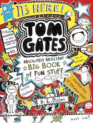 Tom Gates: Absolutely Brilliant Big Book of Fun Stuff by Liz Pichon