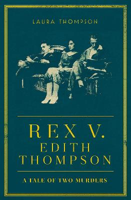 Rex v Edith Thompson book