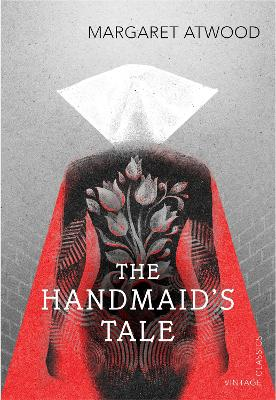 The Handmaid's Tale by Margaret Atwood