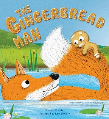 Storytime Classics: The Gingerbread Man by Saviour Pirotta