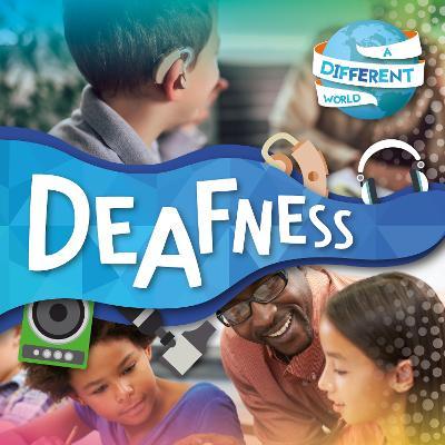 Deafness by Robin Twiddy