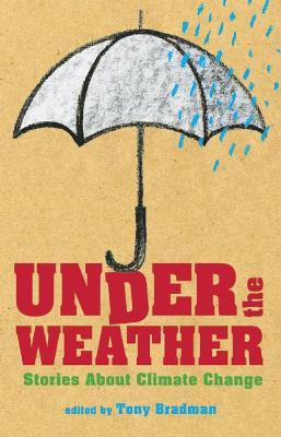 Under the Weather by Tony Bradman