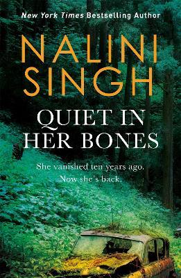 Quiet In Her Bones book
