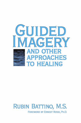 Guided Imagery by Rubin Battino
