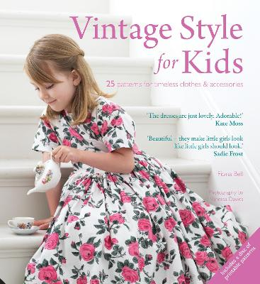 Vintage Style for Kids by Fiona Bell
