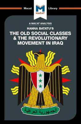 Old Social Classes And The Revolutionary Movements Of Iraq book