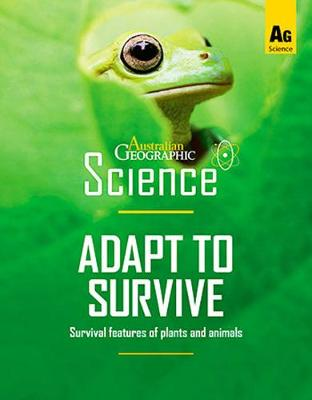 Australian Geographic Science: Adapt to Survive book