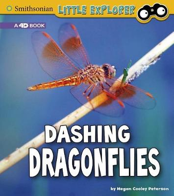 Dashing Dragonflies: A 4D Book: A 4D Book by Megan Cooley Peterson