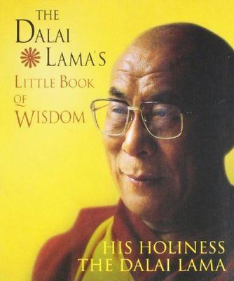 The Dalai Lama's Little Book of Wisdom by His Holiness the Dalai Lama
