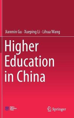 Higher Education in China by Jianmin Gu