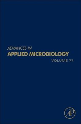 Advances in Applied Microbiology  Volume 84 by Geoffrey M. Gadd