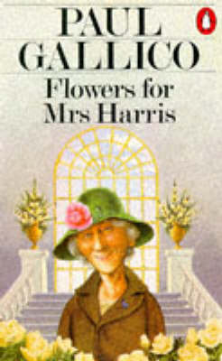 Flowers for Mrs.Harris by Paul Gallico