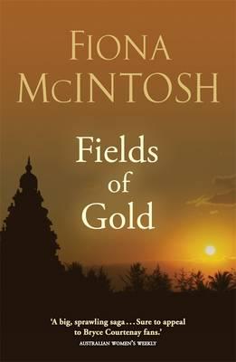 Fields Of Gold by Fiona McIntosh