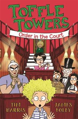 Toffle Towers 3: Order in the Court book
