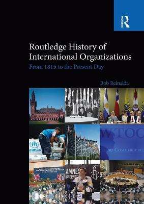 Routledge History of International Organizations book