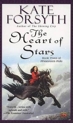 The Heart of Stars by Kate Forsyth