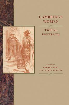 Cambridge Women by Edward Shils
