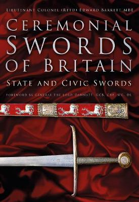 Ceremonial Swords of Britain by Edward Barrett