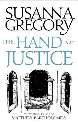 The Hand Of Justice by Susanna Gregory